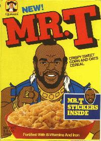 MR T Cereal.  My Playlist.