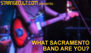 What Sacramento Band Are You?